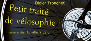 <center>Petit traité de vélosophie, suite :<br><small>(extraits sonores #4, #5,  #6)</small></center>